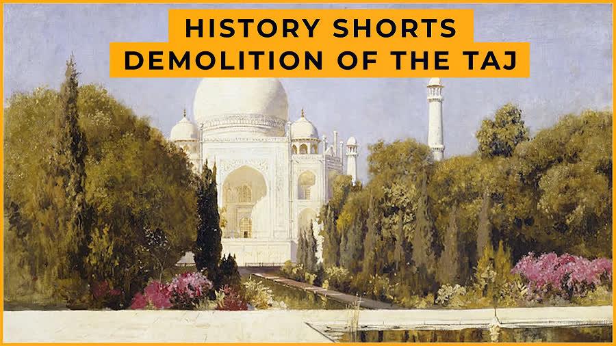 Demolition of the Taj | History Shorts