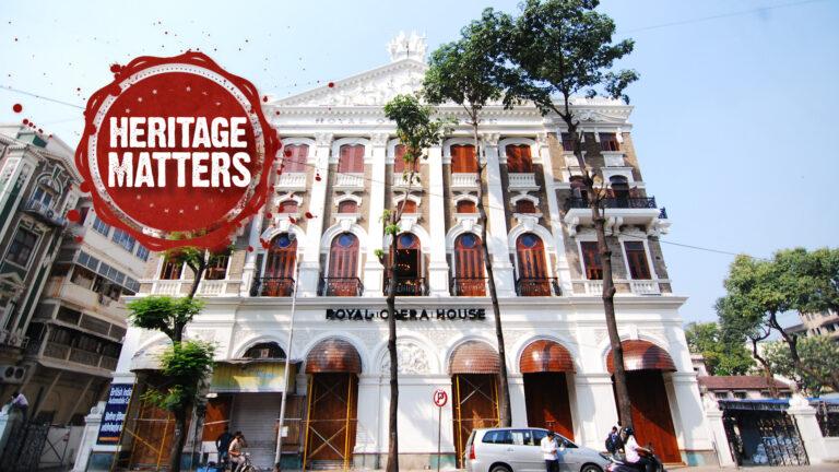 The Royal Opera House of Mumbai | Heritage Matters