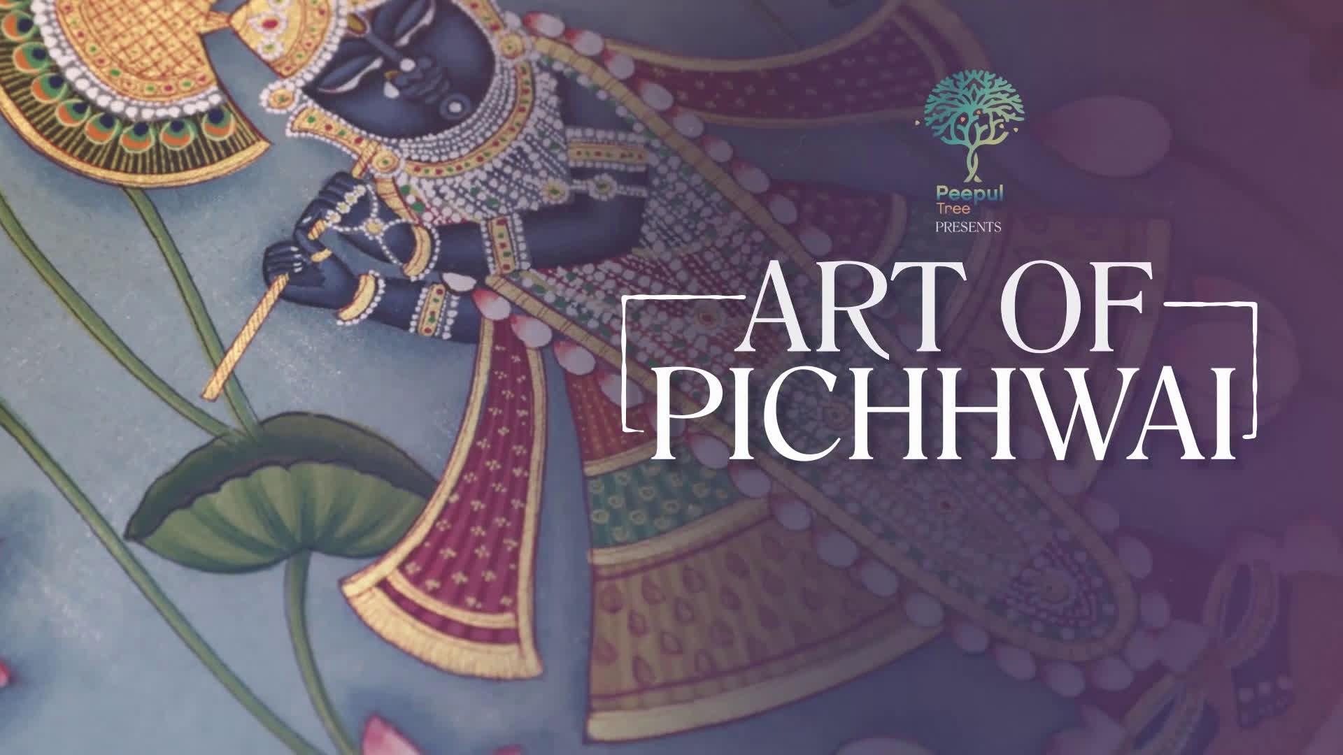 The Art of Pichhwai