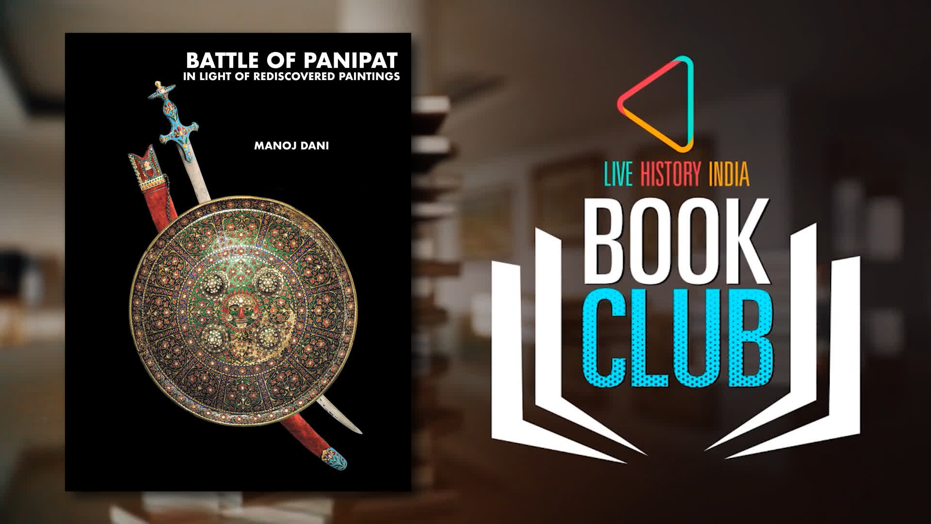 Manoj Dani on Battle of Panipat in Light of Rediscovered Paintings