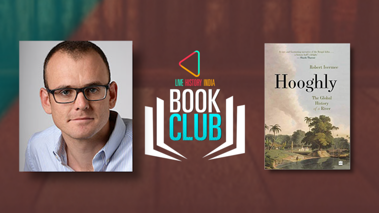 Robert Ivermee on Hooghly: The Global History of a River