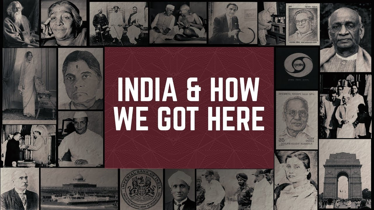 India And How We Got Here
