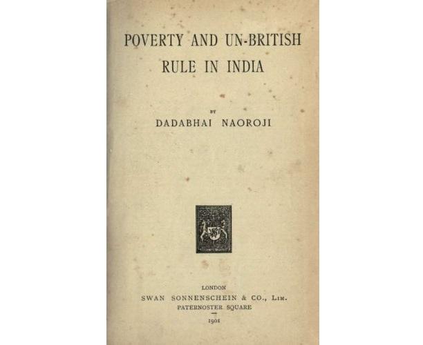Naoroji's book, Poverty and Un-British Rule in India (1901)
