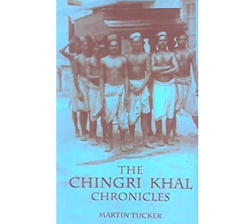Martin Tucker's The Chingri Khal Chronicles