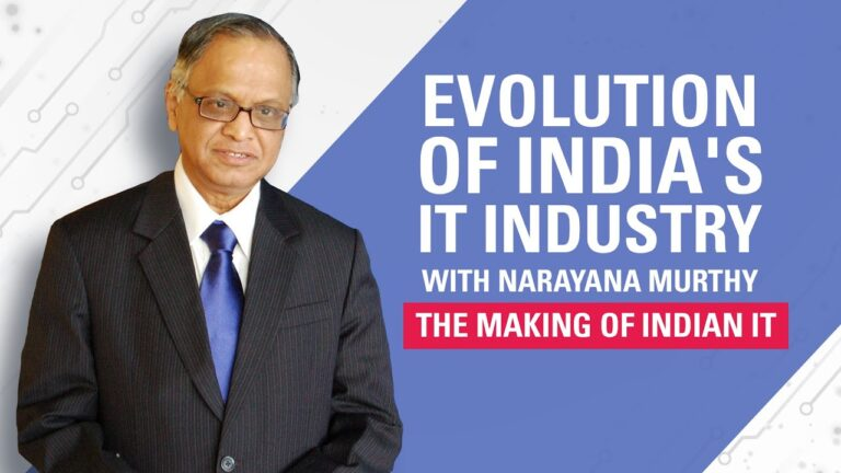 Evolution of India's IT Industry with Narayana Murthy