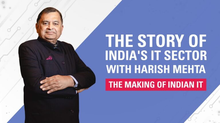 The Story of India's IT Sector with Harish Mehta