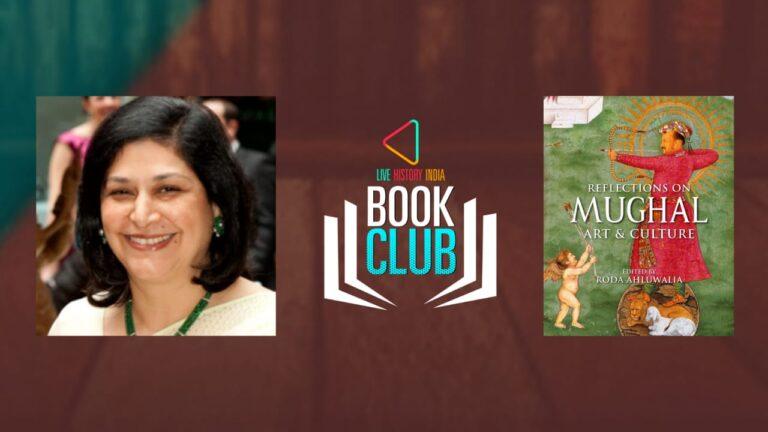 Roda Ahluwalia on Reflections on Mughal Art and Culture