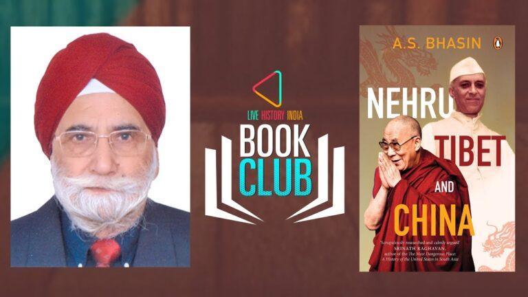 Avtar Singh Bhasin on Nehru, Tibet and China