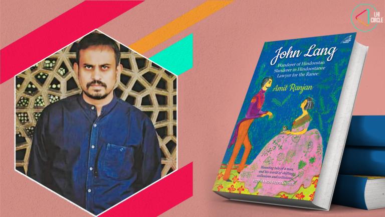 John Lang: A Chronicler of 19th Century India