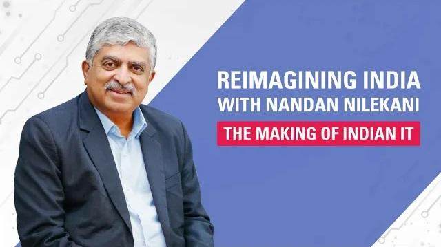 Reimagining India with Nandan Nilekani | The Making of Indian IT