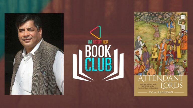 TCA Raghavan on Attendant Lords: Bairam Khan and Abdur Rahim, Courtiers and Poets in Mughal India
