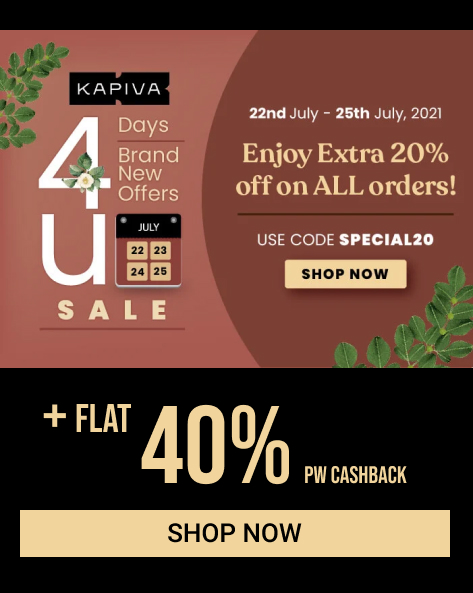 KAPIVA 4 DAY MONTHLY SALE   Enjoy Extra 20% Off on All Orders