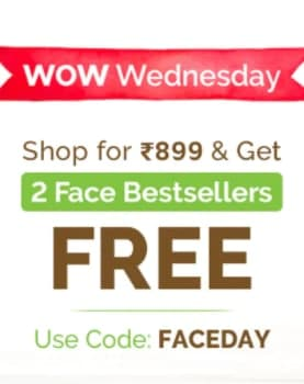 WOW WEDNESDAY SALE | Buy Worth Rs.899 and Get 02 Face Products FREE