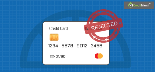 10 Reasons Why Your Credit Card Application Was Rejected Even With Good Credit Score