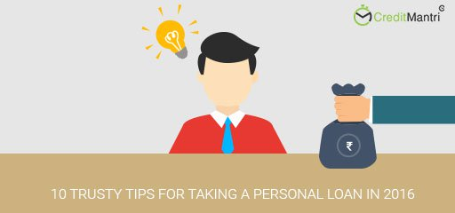 10 Trusty tips for taking a Personal loan