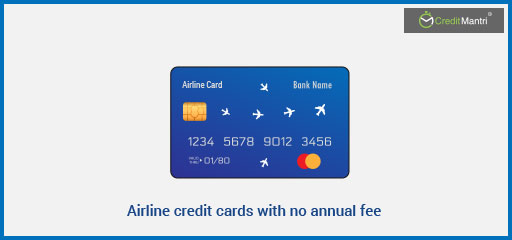11 Airline credit cards with no annual fee