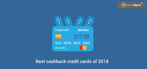 5 Best Cashback Credit Cards 2018