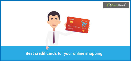 5 Best Credit Cards for Online Shopping