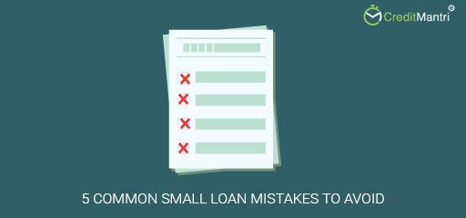 5 Common Small Loan Mistakes to Avoid