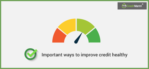 5 Important Tips to Improve Your Credit Health