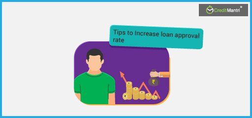 5 Important Tips to Increase Your Loan Approval Rate