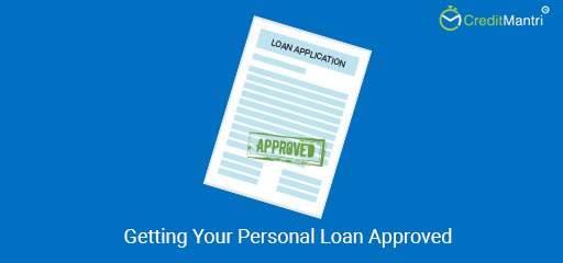 6 Tips for Getting Your Personal Loan Approved