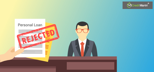 8 Reasons Personal Loans Are Rejected Even With Good Credit Score