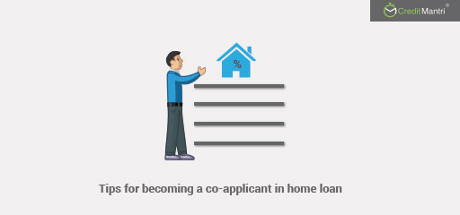 All You Need to Know About Becoming a Co-Applicant in Home Loan