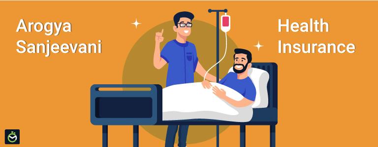 Arogya Sanjeevani Health Insurance