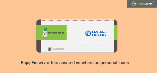 Assured Vouchers for Personal Loans Availed Through Bajaj Finserv
