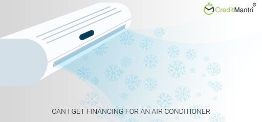 Can I get financing for an air conditioner