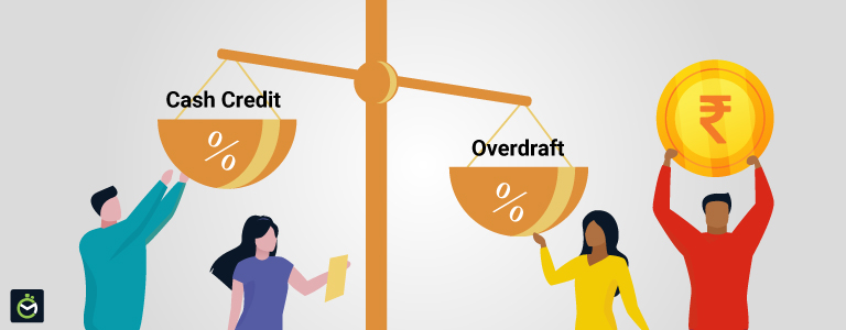 Cash Credit vs. Overdraft: What are the differences and similarities?