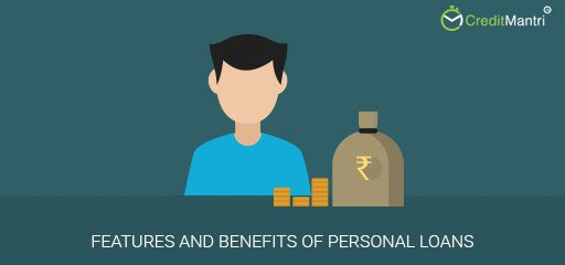 Features and Benefits of Personal Loans