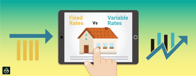 Fixed Vs Variable Interest Rates for Home Loans