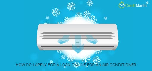 How do I apply online for a loan for an air conditioner?