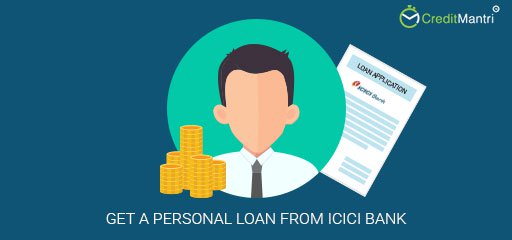 How do I get a personal loan from ICICI Bank?