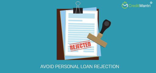How to avoid personal loan rejection