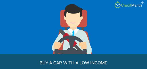 How to buy a car with a low income
