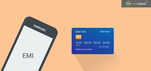 How to buy Samsung mobiles on EMI using Debit cards?