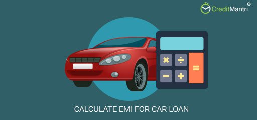 How to calculate the EMI for a Car loan