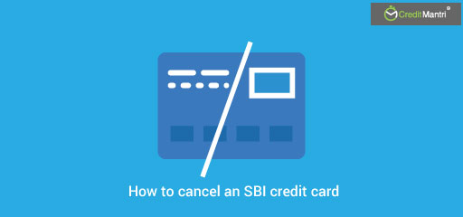 How to cancel an SBI credit card