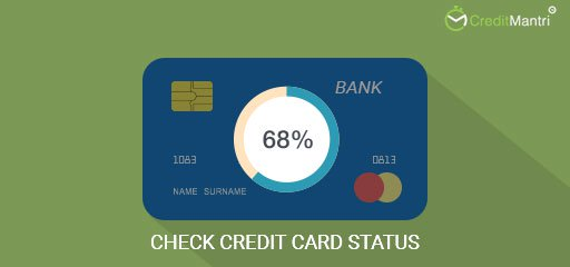 How to Check Status of Credit Card Application