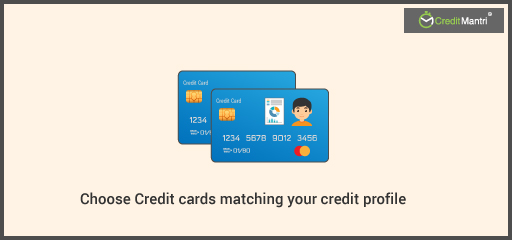 How to Choose the Right Credit Card Matching Your Needs