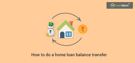 How to do a Home Loan Balance Transfers