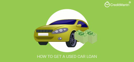 Used Car Loan >> How To Get A Loan For A Used Car