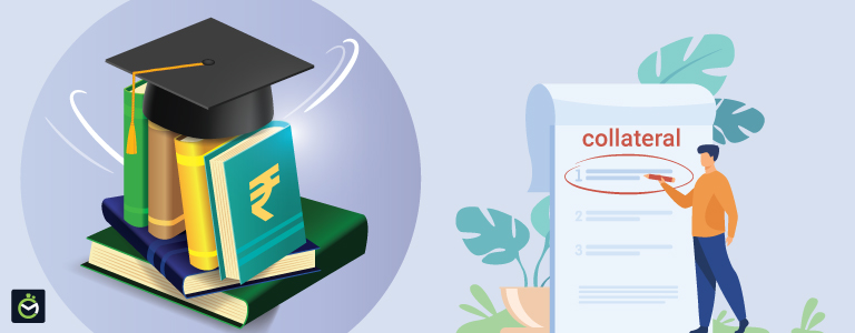 How To Get An Education Loan Without Collateral?