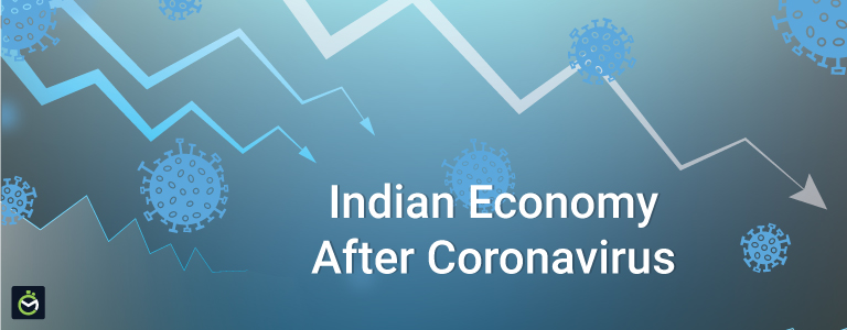 How Will The Indian Economy Look Like  Post Covid-19?