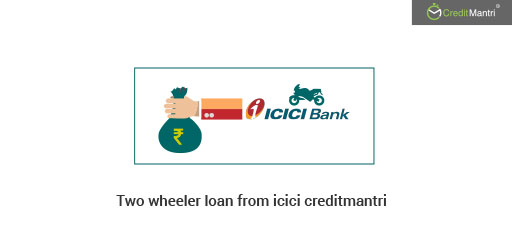ICICI Two-Wheeler Loan