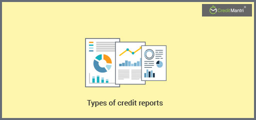 Most Popular Credit Reports in India