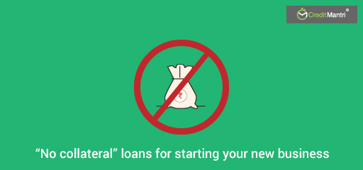 """No collateral"" loans for starting your new business"
